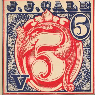J.J. Cale - 5 - Shelter ISA 5018 - LP Vinyl Record