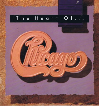 Chicago – The Heart Of Chicago - WX328 - LP Vinyl Record