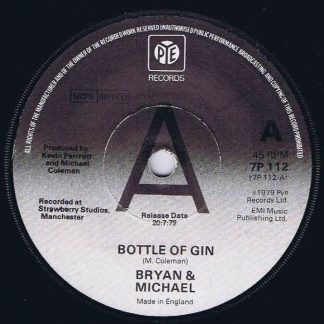 Bryan & Michael – Bottle Of Gin - 7P 112 - Promo - 7-inch Vinyl Record