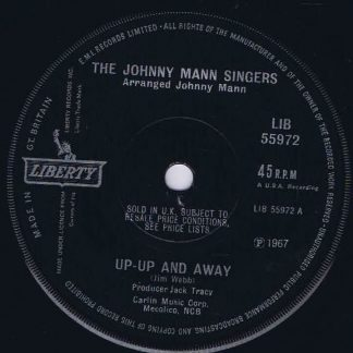 The Johnny Mann Singers – Up-up And Away - LIB 55972 - 7-inch Vinyl Record