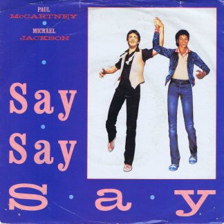 Paul McCartney, Michael Jackson – Say Say Say - R 6062 - 7-inch Vinyl Record