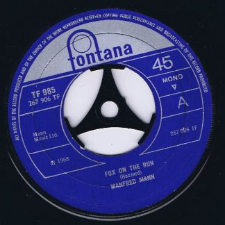 Manfred Mann - Fox On The Run - TF 985 - 7-inch Vinyl Record