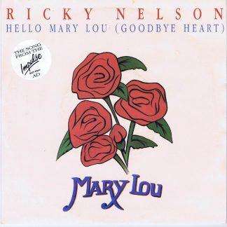 Ricky Nelson – Hello Mary Lou (Goodbye Heart) - EMCT 2 - 7-inch Vinyl Record