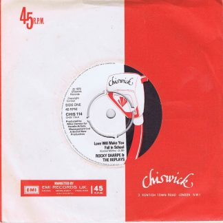 Rocky Sharpe And The Replays – Love Will Make You Fail In School - 7-inch Vinyl Record