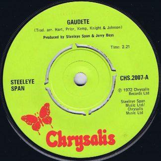 Steeleye Span - Gaudete - CHS 2007 - 7-inch Vinyl Record