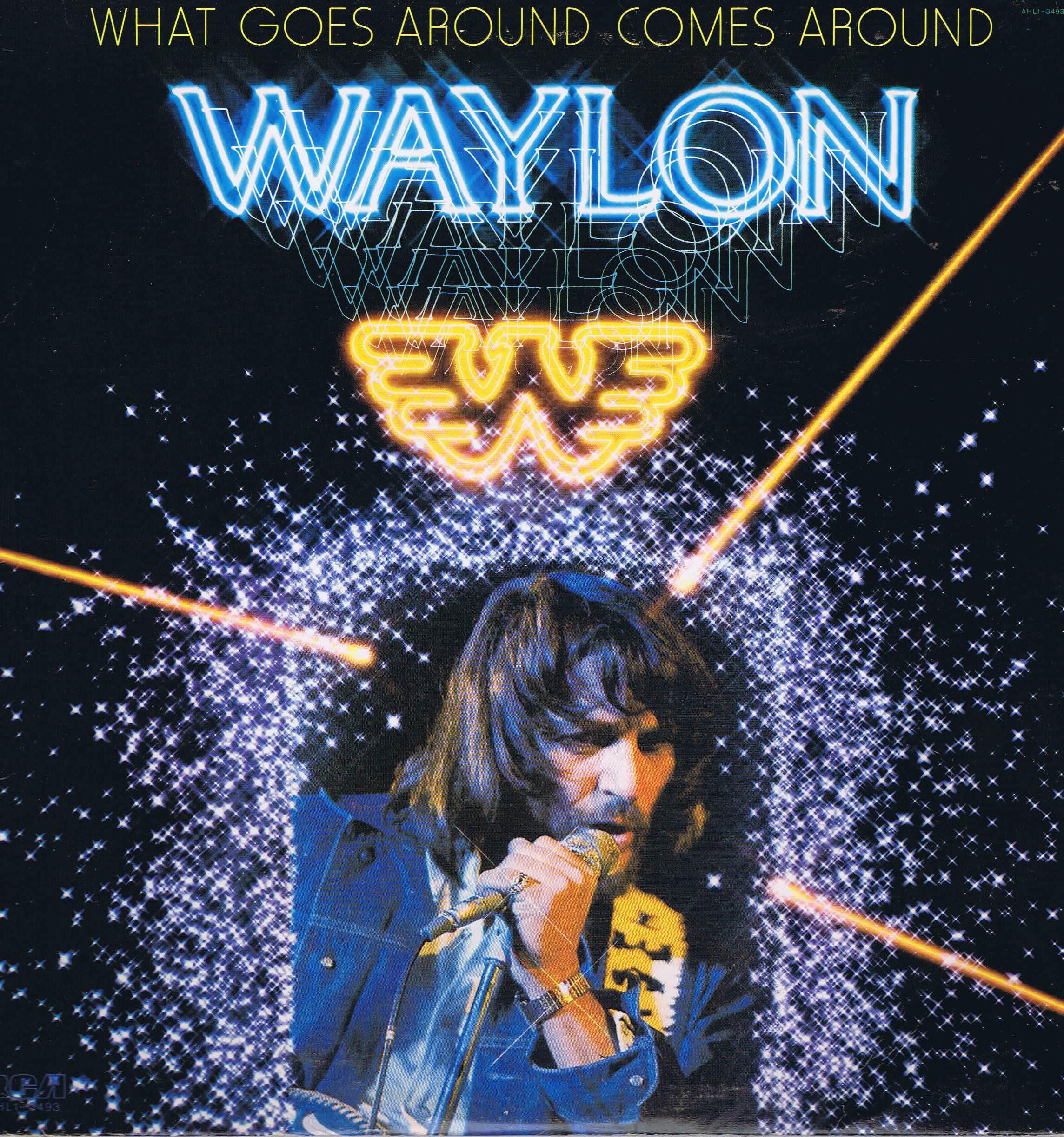 Waylon Jennings What Goes Around Comes Around Ahl1