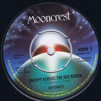 Hotshots – Snoopy Versus The Red Baron - MOON 5 - 7-inch Vinyl Record