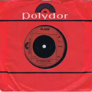 Slade - My Friend Stan - 2058 407 - 7-inch Vinyl Record