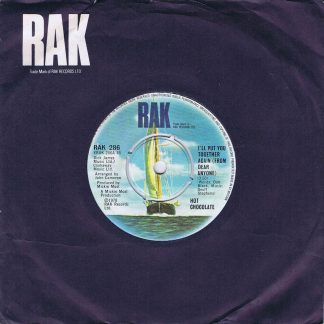 Hot Chocolate – I'll Put You Together Again - RAK 286 - 7-inch Record