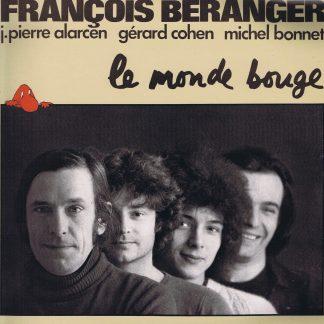 François Béranger – Le Monde Bouge - ESC 323 - LP Vinyl Record