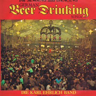 Die Karl Ehrlich Band – German Beer Drinking Songs - MER 397 - LP Vinyl Record