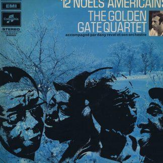 The Golden Gate Quartet – 12 Noels Americains - Pathe Marconi - LP Vinyl Record