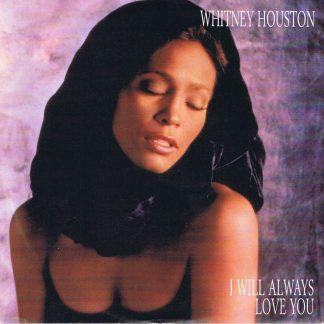 Whitney Houston – I Will Always Love You - 7-inch Vinyl Record