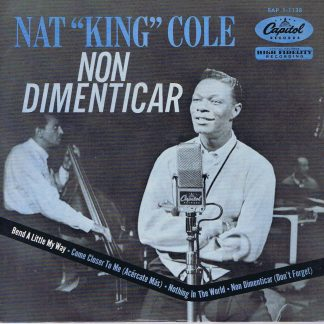 Nat King Cole – Non Dimenticar (Dont Forget) – EAP 1-1138 - 7-inch Record