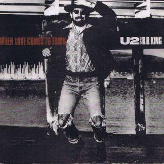 U2 With B.B. King – When Love Comes To Town - 7-inch Vinyl Record