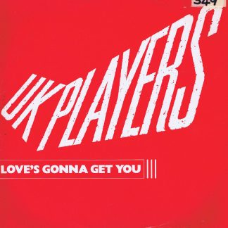 UK Players – Love's Gonna Get You - RCAT 326 - 12-inch Vinyl Record
