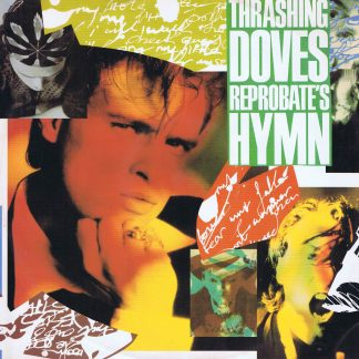 Thrashing Doves – Reprobate's Hymn - 390 404-1 - 12-inch Vinyl Record