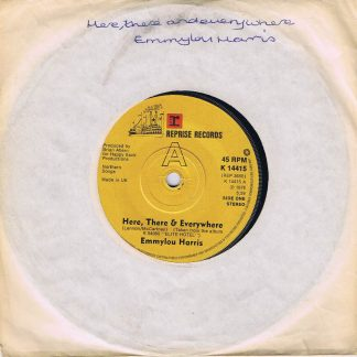 Emmylou Harris – Here, There & Everywhere - K 14415 - 7-inch Vinyl Record