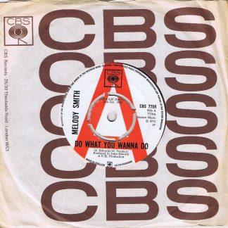 Melody Smith – Do What You Wanna Do - CBS 7759 - Promo - 7-inch Vinyl Record