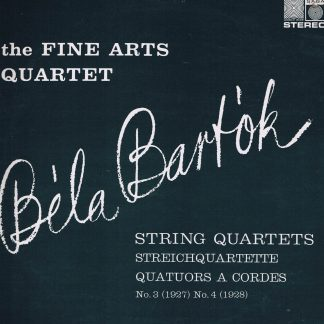 SAGA 5204 - Bartok: String Quartets 3 & 4 - Fine Arts Quartet - LP Vinyl Record
