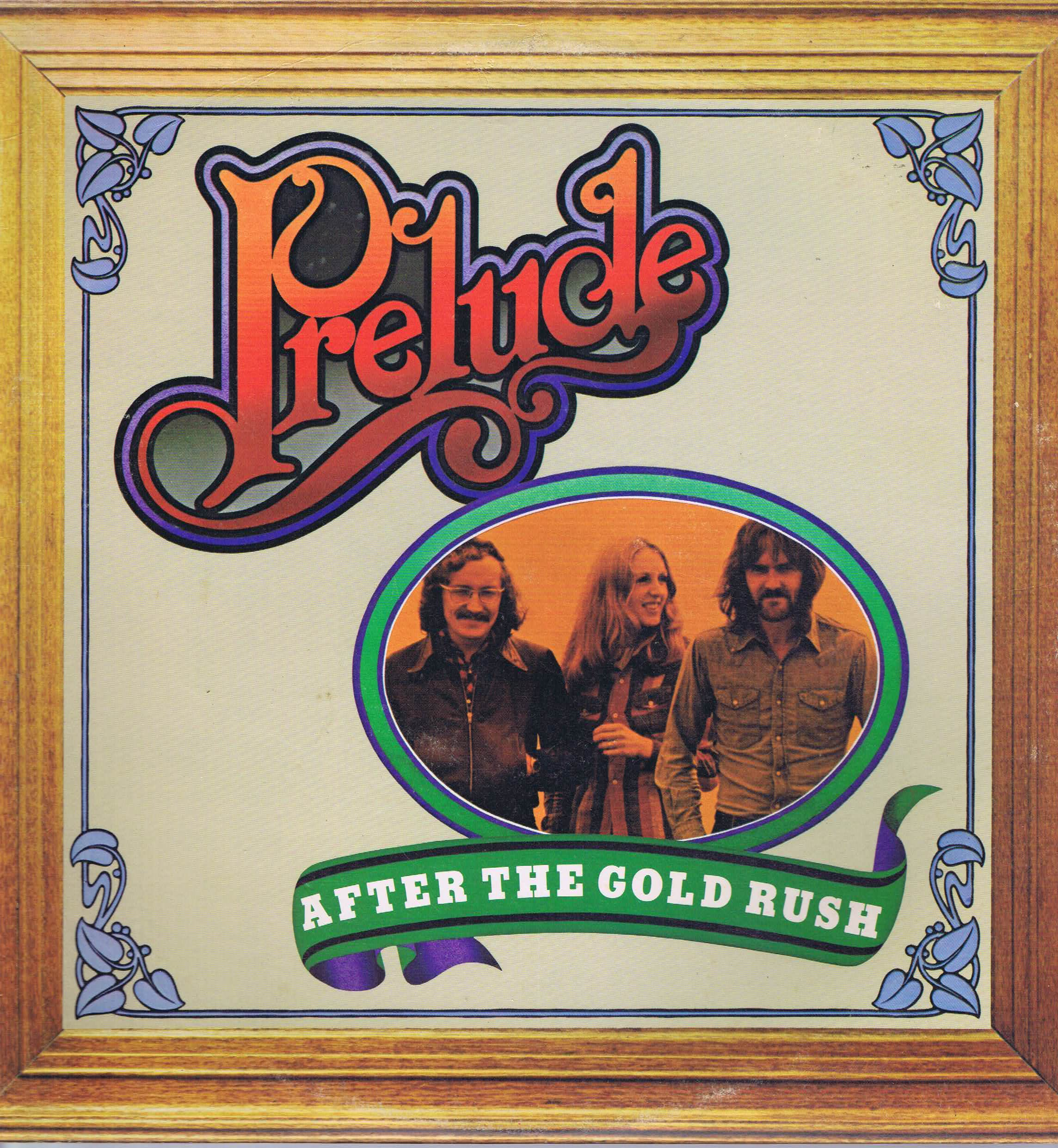 Prelude - After The Gold Rush - ILPS 9282 - LP Vinyl Record