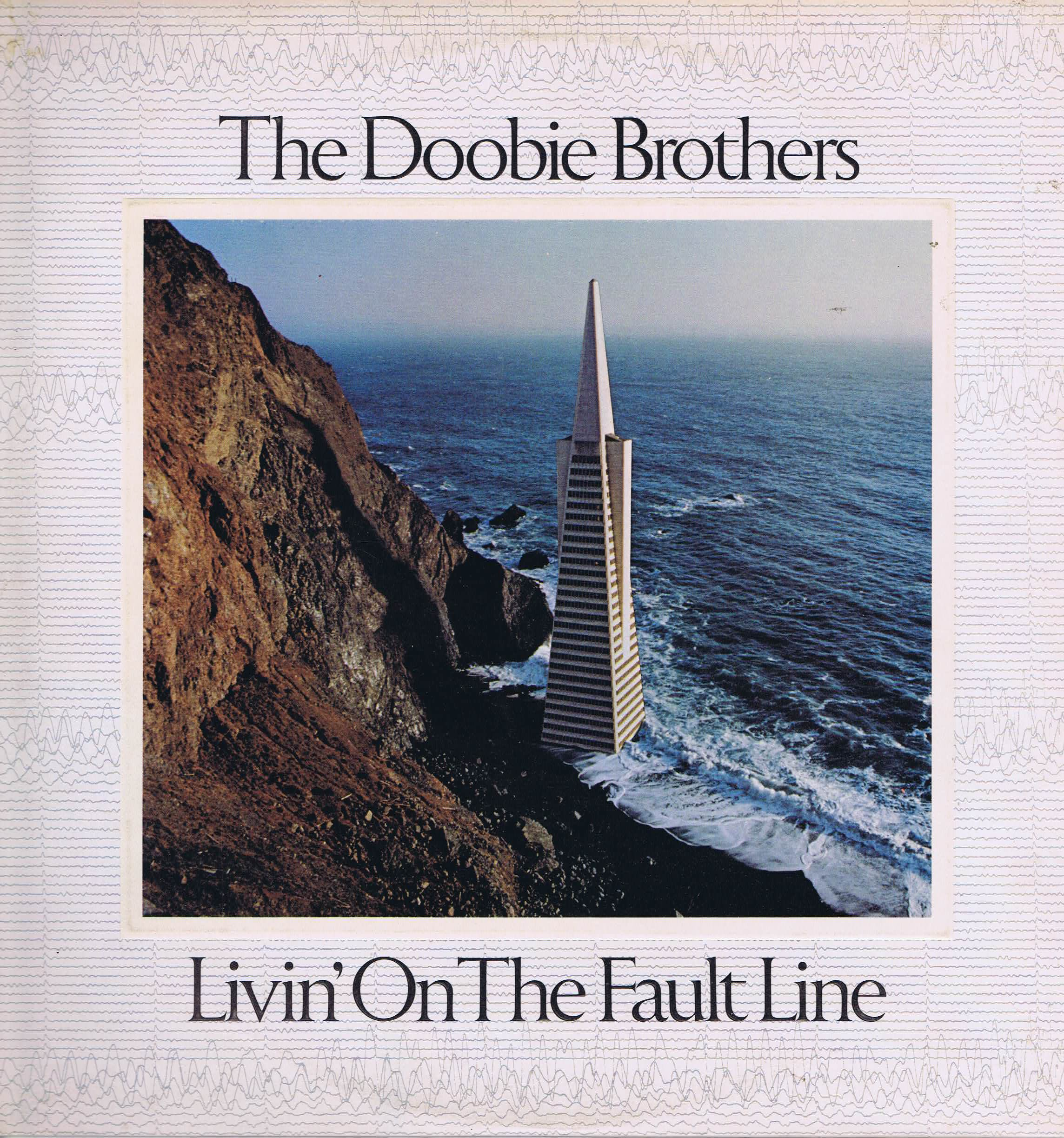 The Doobie Brothers - Livin' On The Fault Line - K56383 - A1/B1 - LP Vinyl Record