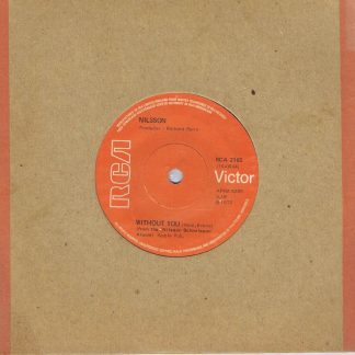 Nilsson – Without You - RCA 2165 - 7-inch Vinyl Record