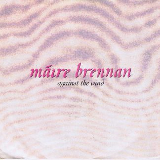 Maire Brennan – Against The Wind - PB 45399 - 7-inch Vinyl Record