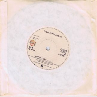 Nicolette Larson – Lotta Love - K 17303 - 7-inch Vinyl Record