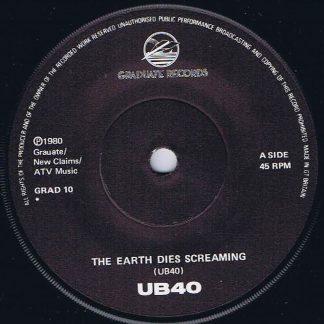 UB40 – The Earth Dies Screaming / Dream A Lie - GRAD 10 - 7-inch Vinyl Record