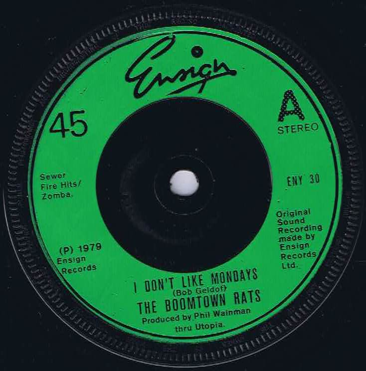 The Boomtown Rats I Don T Like Mondays Eny 30 7 Inch