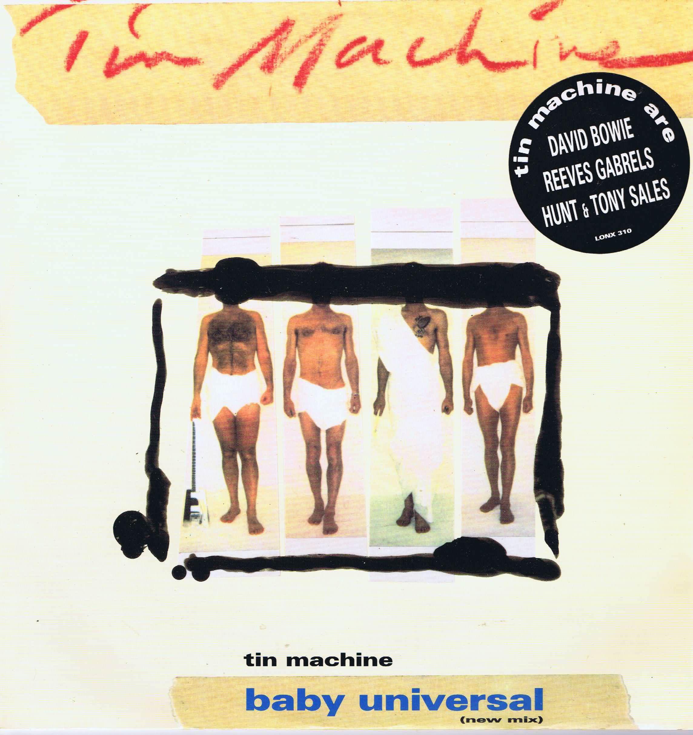Tin Machine – Baby Universal (New Mix) – LONX 310
